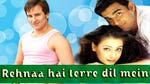 "Image for the Film programme ""Rehnaa Hai Terre Dil Mein"""