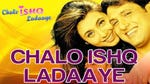 """Image for the Film programme """"Chalo Ishq Ladaaye"""""""